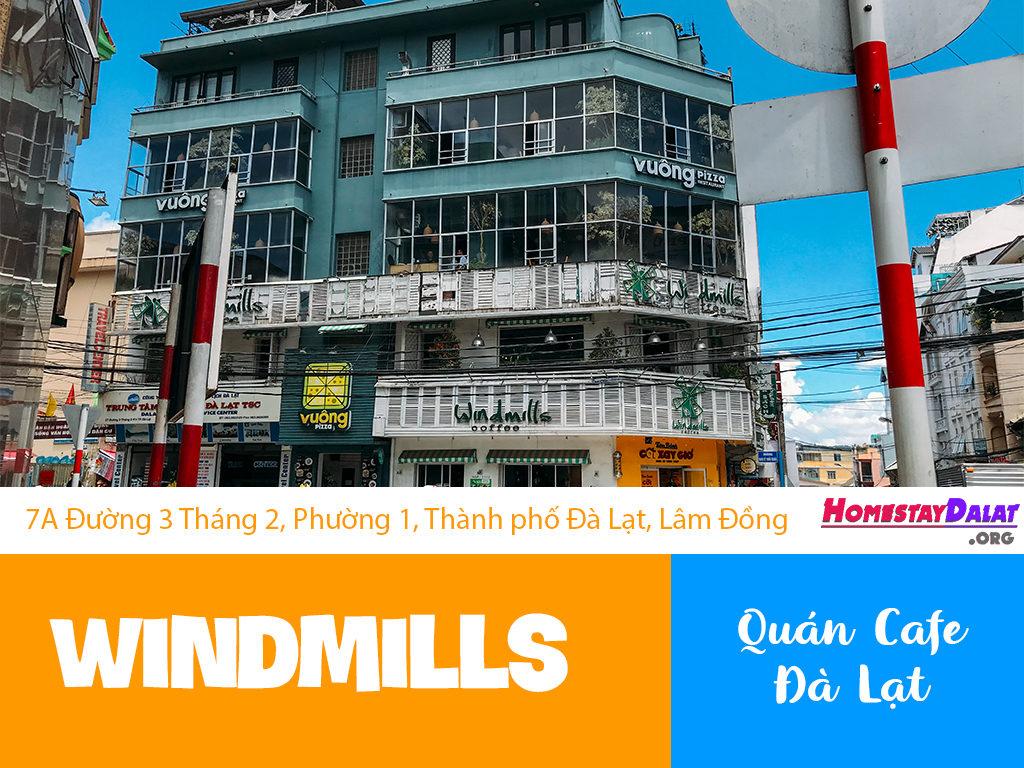 Giới thiệu Windmills Coffee Đà Lạt đường 3/2
