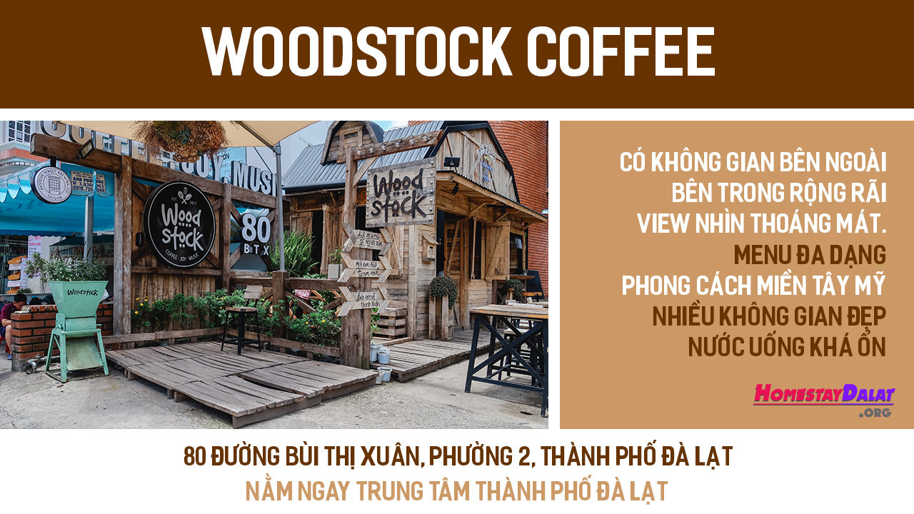 Giới thiệu quán cafe Woodstock Dalat